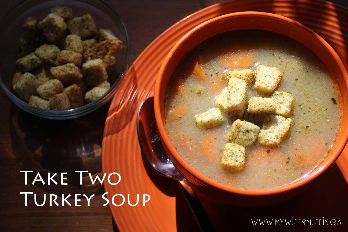Take Two Turkey Soup from @MyWifesMuffin